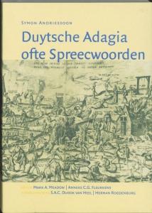 DUYTSE ADAGIA OFTE SPREECWOORDEN (ANTWERPEN 1550)