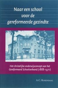 Naar een school voor de gereformeerde gezindte