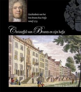 Christoffel van Brants en zijn hofje
