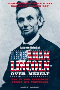 Abraham Lincoln, Over Mezelf