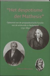 Het depotisme der Mathesis. Opkomst van de propaedeutische functie van