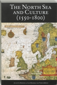 The North Sea and culture in early modern history, 1550-1800