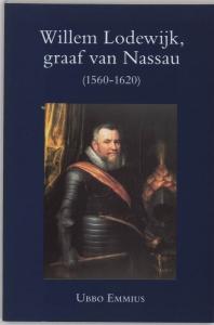 Willem Lodewijk graaf van Nassau (1560-1620) stadhouder van Friesland Groningen en Drenthe