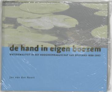 De hand in eigen boezem Waterkwaliteit in het Hoogheemraadschap van De