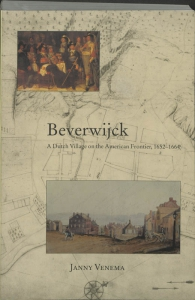 Beverwijck A Dutch Village on the American Frontier, 1652-1664