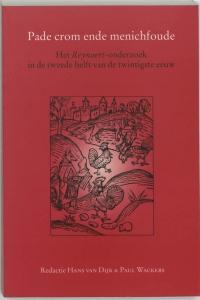 Middeleeuwse studies en bronnen 67: Pade crom ende menichfoude