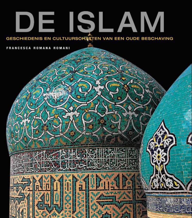 Geschiedenis en cultuurschatten van een oude beschaving De islam