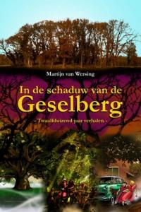In de schaduw van de Geselberg