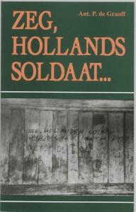 Zeg, Hollands soldaat...