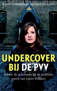 Undercover bij de PVV