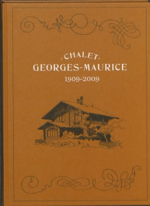 Chalet George-Maurice 1909-2009