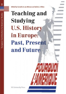 Teaching and Studying U.S. History in Europe: Past, Present and Future