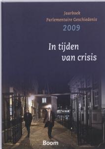 Jaarboek parlementaire geschiedenis 2009 In tijden van crisis