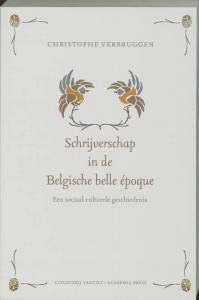 Schrijverschap in de Belgische belle epoque