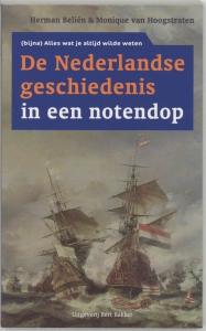 De nederlandse geschiedenis in een notedop