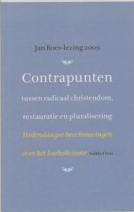 Contrapunten: tussen radicaal christendom, restauratie en pluralisering
