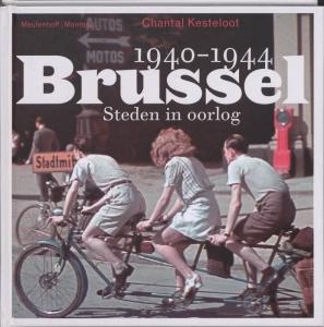 Steden in oorlog 1: Brussel 1940-1944