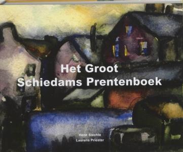 Het Groot Schiedams Prentenboek