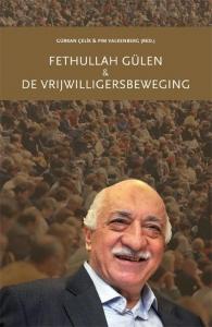Fethullah Gülen & De Vrijwilligersbeweging