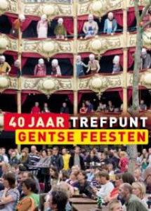 40 jaar Gentse Feesten