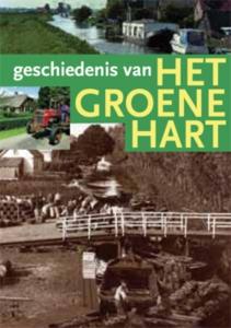 Geschiedenis van het Groene Hart