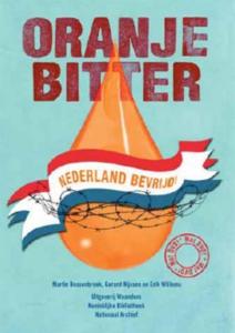 Oranje bitter, Nederland bevrijd!