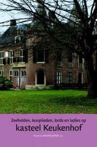 Zeehelden, kooplieden, lords en ladies op kasteel Keukenhof