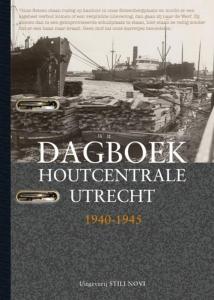 Dagboek houtcentrale Utrecht 1940-1945