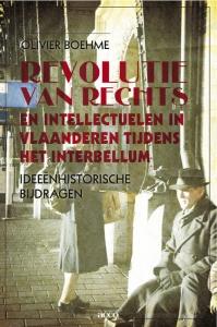 Revolutie van rechts en intellectuelen in Vlaanderen tijdens het interbellum
