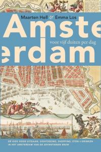 Amsterdam voor vijf duiten per dag