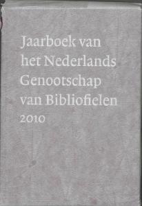 Jaarboek van het Nederlands Genootschap van Bibliofielen 2010 XVIII