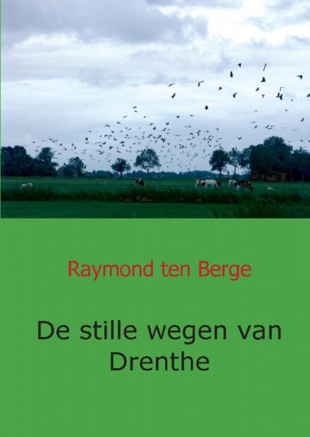 De stille wegen van Drenthe