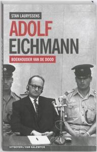 Adolf Eichmann, boekhouder van de dood