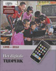Grootse ontdekkingen, baanbrekende uitvindingen Het digitale tijdperk 1995-2010