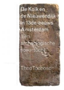 De niewezijds kolk en de Nieuwendijk in dertiende-eeuws Amsterdam