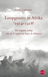 Loopgraven in Afrika 1914 - 1918