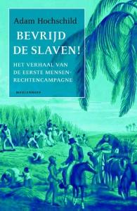 Bevrijd de slaven!
