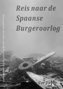 Reis naar de Spaanse Burgeroorlog