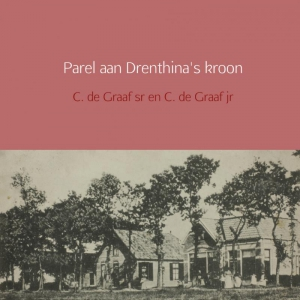 Parel aan Drenthina's kroon