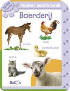 Allereerste Stapjes -  Peuters eerste boek Boerderij (18-24 maanden)
