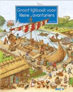 Das Wimmelbuch für kleine Abenteurer: Groot kijkboek voor kleine avonturiers