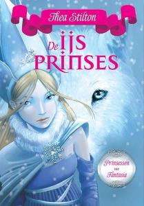 Prinsessen van Fantasia 1 - De ijsprinses (paperback versie)