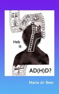 Heb ik AD(H)D?