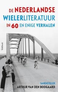 De Nederlandse wielerliteratuur in 80 verhalen
