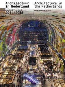 Architectuur in Nederland Architecture in the |Netherlands