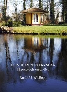 Tuinhuizen in Fryslân