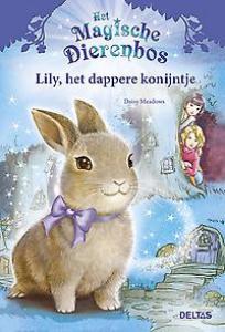 Het magische dierenbos - Lily, het dappere konijntje