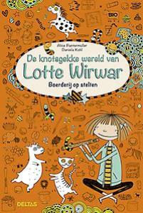 De knotsgekke wereld van Lotte Wirwar - Boerderij op stelten