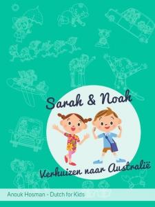 Sarah en Noah  Verhuizen naar Australië