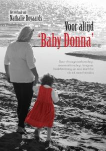 Mijn strijd voor 'Baby Donna'
